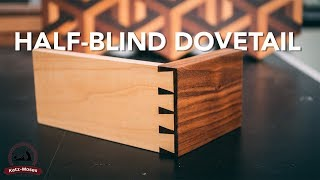 Hand Cut Half Blind Dovetails - Joint of the Week