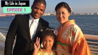 My Life in Japan Episode 1: