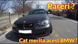 BMW E90 2.0 Benzina 2006 - Merita 2300 Euro ?