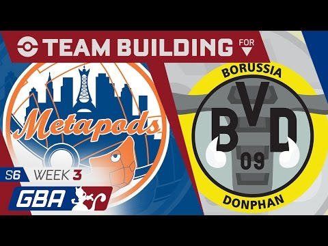 New York Metapods Team Building GBA S6 Week 3: VS Borussia Donphan