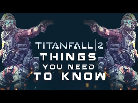 Titanfall 2: 10 NEW Things You NEED TO KNOW