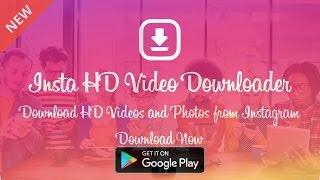 Insta HD Video Downloader