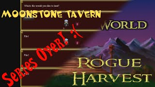 Rogue Harvest and Moonstone Done New Idea for channel too