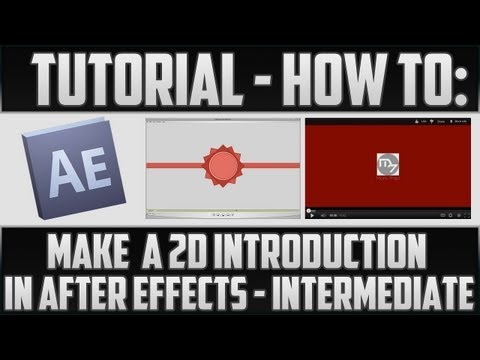 How to: Make a 2D Introduction - Intermediate Steps (Template Included)