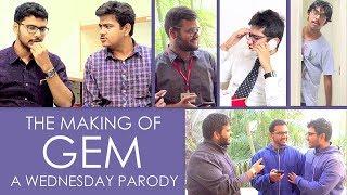 The Making of GEM | Deleted Scenes | A Wednesday Parody | Bibhav Singh