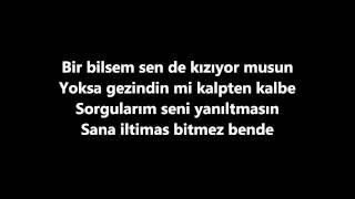 Murat Boz Ft.Gülsen Iltimas Lyrics
