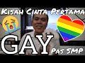 Ceritaku #4 Kisah Cinta Gay Pertama di SMP - Sedih Masuk STM thumbnail
