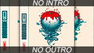 Logic - Homicide (ft. Eminem) - No Intro or Outro