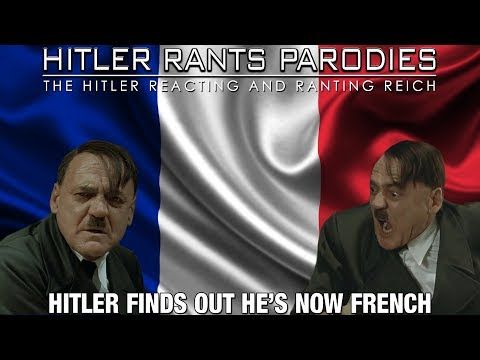 Hitler finds out he's now French