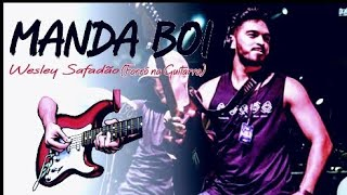 MANDA BOI WESLEY SAFADÃO (Forró na Guitarra) #DonRuanGuitar
