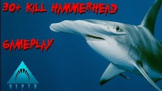 Depth |Gameplay| 30+ Kills Shark Game (HammerHead)