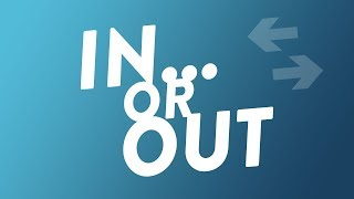 In or Out?