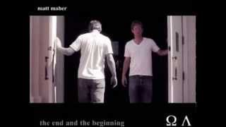 Watch Matt Maher The End And The Beginning video