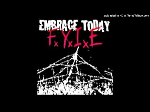 Embrace Today - Fuck You Im Edge