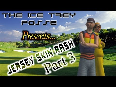 Outlaw Golf 2 - Tour - Ice Trey - Jersey Skin Rash - Part 3