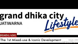 Grand Dhika City Jatiwarna Lifestyle
