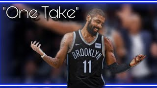 "Kyrie Irving Mix-""One Take"" Lil Tjay  (EMOTIONAL) '2019'"
