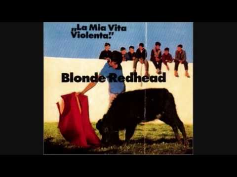 Blonde Redhead - (I Am Taking Out My Eurotrash) I Still Get Rocks O