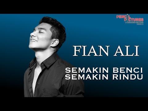 Download Fian Ali - Semakin Benci Semakin Rindu  s  Mp4 baru