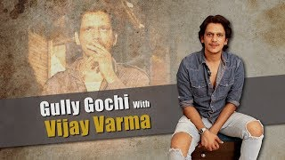 Gully Gochi With Gully Boy Moeen | Vijay Varma Reacts To These HILARIOUS Situations | Ranveer Singh