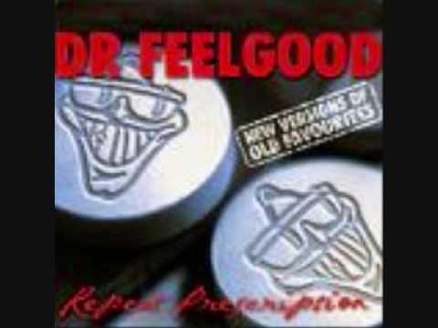 Dr Feelgood - Sneakin