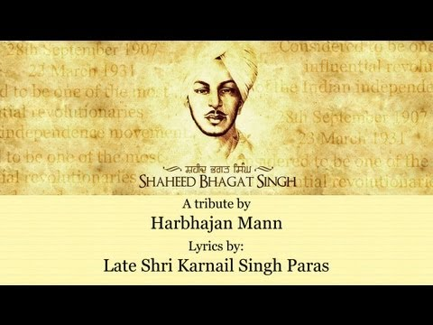 A Tribute To Bhagat Singh By Harbhajan Mann video
