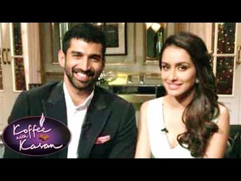 Shraddha Kapoor and Aditya Roy Kapoor on Koffee With Karan