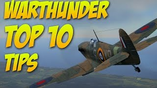 War Thunder - Top 10 tips for beginners!