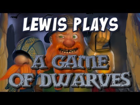 Yogscast - A Game Of Dwarves - Part 1 - Lewis Gameplay