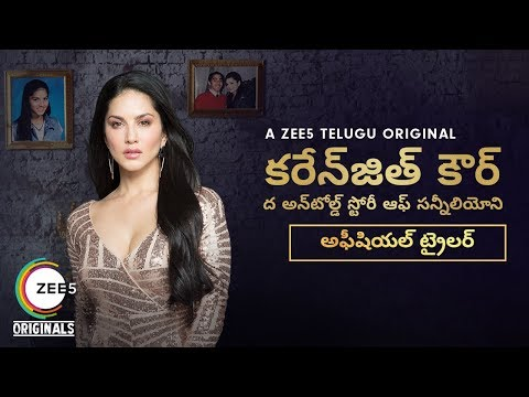 Karenjit Kaur: The Untold Story of Sunny Leone | Official Telugu Trailer | Now Streaming on ZEE5