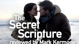 The Secret Scripture reviewed by Mark Kermode