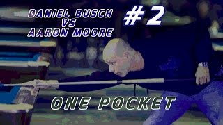 # • 3 Daniel Busch vs Aaron Moore / 1-Pocket / Jun 2016