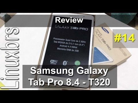 Samsung Galaxy Tab Pro 8.4 T320 - Review - PT-BR - Brasil