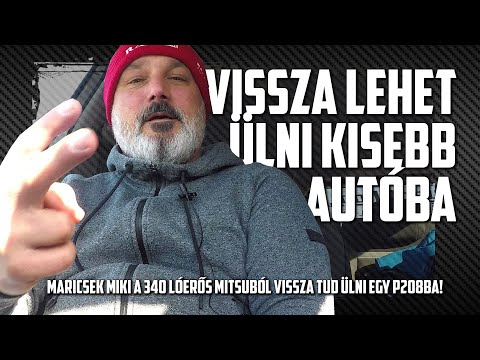 VISSZA LEHET ÜLNI KISEBB AUTÓBA! - Maricsek Miki megteszi
