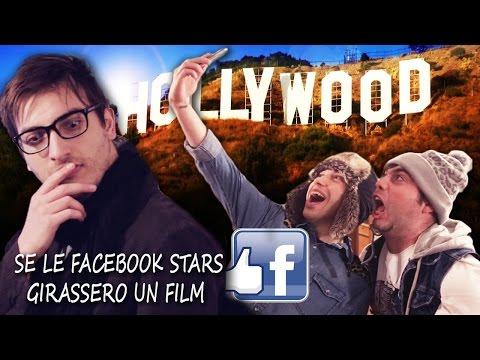 SE LE FACEBOOK STARS GIRASSERO UN FILM (PARODIA)