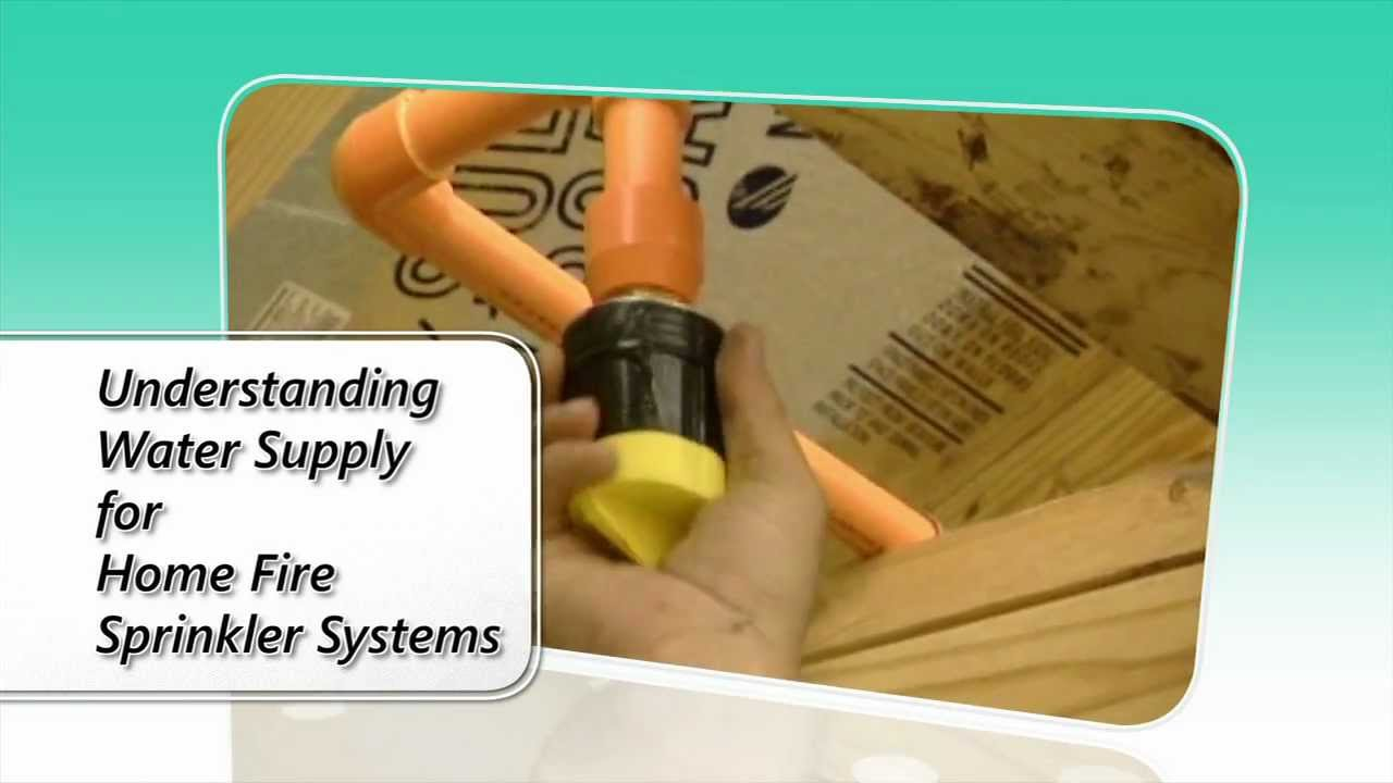 Home fire sprinkler water supply guide part youtube