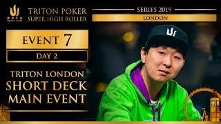 Triton London 2019 - Triton London SD Main Event £100K - Day 2