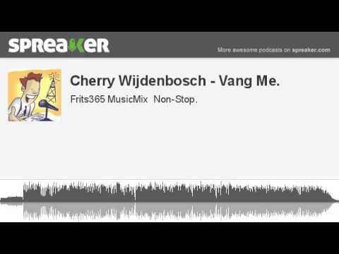 Cherry Wijdenbosch - Vang Me.
