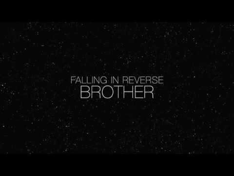 Falling In Reverse - Brother LYRICS
