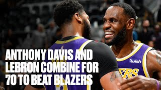 Anthony Davis and LeBron Combine for 70 Points to Beat Blazers | Lakers Highlights