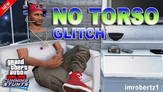GTA 5 Online - SOLO No Torso No Arms Glitch! No CEO Needed! Invisible Body Parts! GTA 5 Glitches!