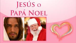 Jesús O Papá Noel, Hermoso Mensaje Para Reflexionar En Esta Navidad, FELIZ NAVIDAD