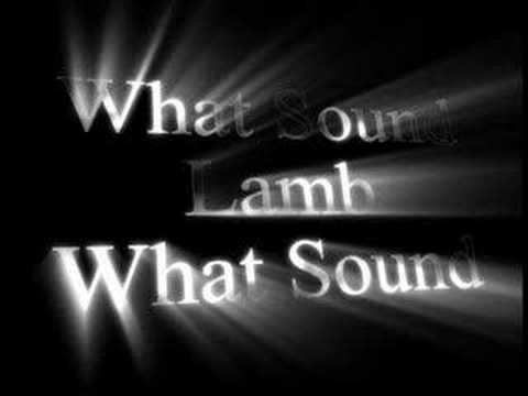 What Sound - Lamb