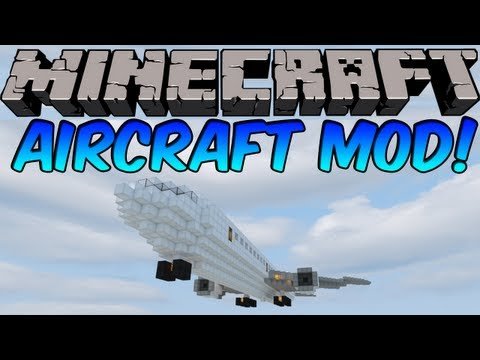 Minecraft Mods - AIRCRAFT MOD! FLY ANYTHING! [1.7.2]
