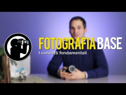 Corso Di Fotografia - 02 - I Concetti Fondamentali