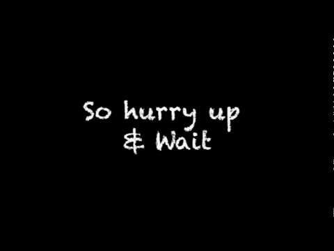 Stereophonics - Hurry Up and Wait Lyrics