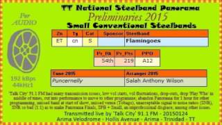 TT Steelband Panorama 2015 Prelims, Small. Flamingoes - Puncernelly (arr Salah Anthony Wilson)