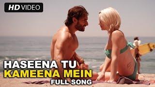 Haseena Tu Kameena Mein Official Full Song Video | Happy Ending | Saif Ali Khan