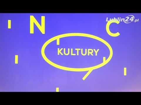 Noc Kultury 2018 W Lublinie