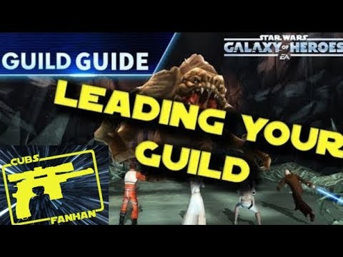 SWGOH : How to Lead Your Guild- a 6 Tip Guide